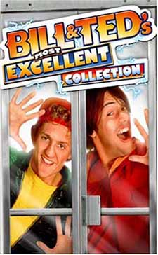 Bill& Ted's Excellent Adventure