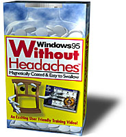 the Windows 95 Without Headache Box
